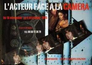 """Stage """"l'Acteur face à la caméra"""" 2015 Affiche"""